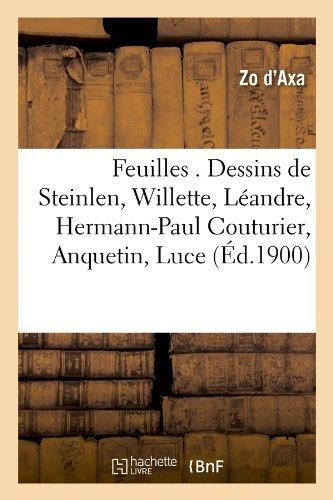 feuilles-dessins-de-steinlen-willette-leandre-hermann-paul-couturier-anquetin-luce-ed1900-histoire-b