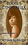 EDDIE'S CINDERELLA: Found Love Series 8