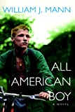 All American Boy (0758203292) by Mann, William J.
