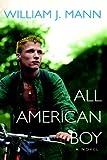 All American Boy (0758203292) by Mann, William J.
