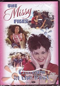 The Missy Files Changes in the Wind