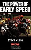 The Power of Early Speed (Elements of Handicapping)