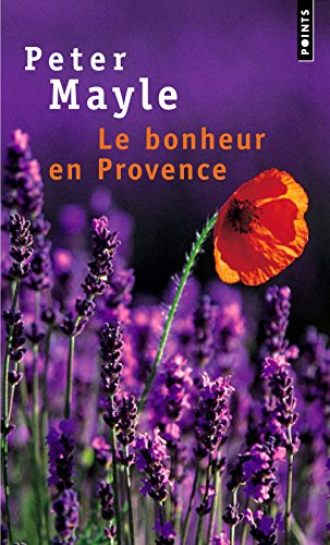 Le  bonheur en Provence...