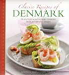 Classic Recipes of Denmark: Tradition...