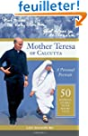 Mother Teresa of Calcutta: A Personal...