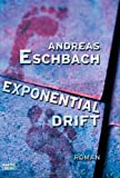 Exponentialdrift (3404149122) by Andreas Eschbach