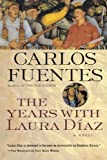 The Years with Laura Diaz (0156007568) by Fuentes, Carlos