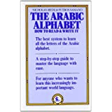The Arabic Alphabet: How to Read & Write It ~ Nicholas Awde