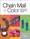 Chain Mail + Color: 20 Jewelry Projec...