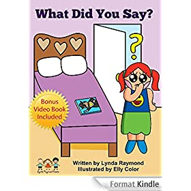 What Did You Say?: Abigail Learns to Listen and Not Just Talk (The Abigail and Elmer Series Book 4) (English Edition)