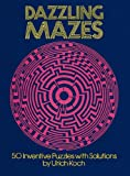 Image of Dazzling Mazes: 50 Inventive Puzzles with Solutions (Dover Children's Activity Books)