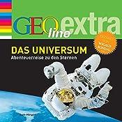 Das Universum. Abenteuerreise zu den Sternen (GEOlino extra Hör-Bibliothek) | Martin Nusch