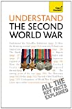Understand The Second World War: Teach Yourself: Teach Yourself