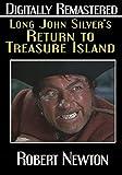 Long John Silver's Return To Treasure Island - Digitally Remastered