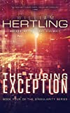 The Turing Exception (Singularity Series Book 4)