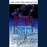 Into the Storm: A Novel  (Troubleshooters Series, Book 10)
