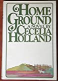 Home Ground (0394504054) by Holland, Cecelia