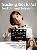 img - for Teaching Kids to Act for Film & Televison book / textbook / text book