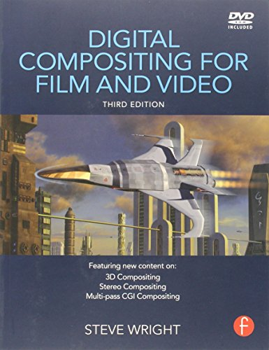 Digital Compositing for Film and Video,