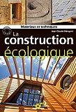echange, troc Jean-Claude Mengoni - La construction écologique : Matériaux et techniques