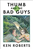 img - for Thumb and the Bad Guys book / textbook / text book