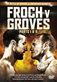 Froch v Groves I & II (Battle Of Britain & Unfinished Business) [DVD]