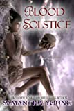 Blood Solstice (The Tale of Lunarmorte Book 3)