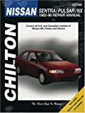 Nissan Sentra  Pulsar  and NX  1982 96  Chilton s Total Car Care Repair Manual
