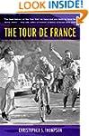 The Tour de France A Cultural History...