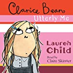 Clarice Bean, Utterly Me | Lauren Child