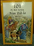 img - for Haitian 101 Favorite Stories From the Bible / Haitian Children's Bible By Ura Miller (Author), Gloria Oostema (Illustrator) book / textbook / text book