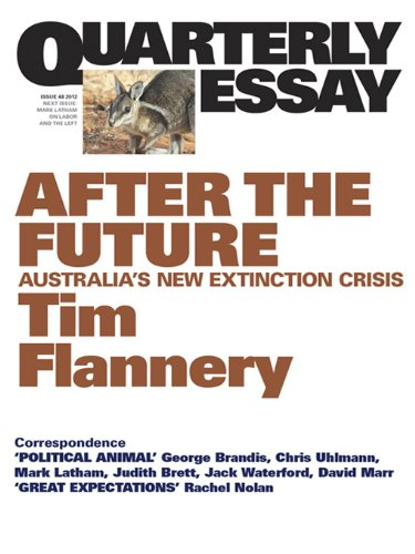 tim flannery essay Dive deep into tim flannery's the weather makers with extended analysis, commentary, and discussion.