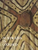 Australia in Oxford (Monograph / Pitt Rivers Museum)