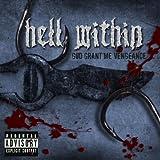 echange, troc Hell Within - God Grant Me Vengeance