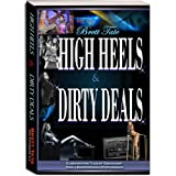 High Heels and Dirty Deals - Globetrotting Tales of Debauchery from a binge-drinking Nymphomaniac ~ Brett Tate