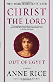 Image of Christ the Lord: Out of Egypt: A Novel