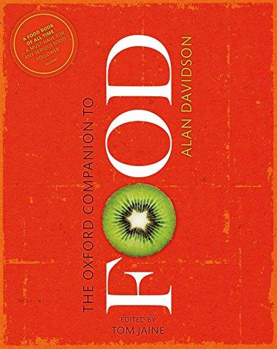 The Oxford Companion To Food (Oxford Companions)