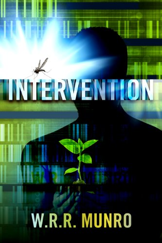 Are You A Fan Of Michael Crichton? Like A Good Sci-Fi/Techno Thriller? Then You'll Love Kindle Nation Daily Brand New Thriller of The Week: Intervention By WRR Munro – 4.3 Stars and FREE on Kindle