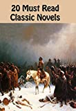 20 MUST READ CLASSIC NOVELS: TOM JONES, PRIDE AND PREJUDICE, EMMA, WUTHERING HEIGHTS, THE SCARLET LETTER, MOBY-DICK, BLEAK HOUSE, MADAME BOVARY, GREAT EXPECTATIONS, WAR AND PEACE, and many more...
