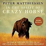 In the Spirit of Crazy Horse | Peter Matthiessen