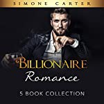 Billionaire Romance: 5 Book Collection: Alpha Male, Billionaire Romance 6 | Simone Carter