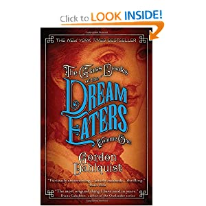 The Glass Books of the Dream Eaters, Volume One Gordon Dahlquist