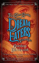 The Glass Books of the Dream Eaters, Volume One: 1