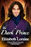 img - for The Dark Prince: a Royal Blood Chronicle book / textbook / text book