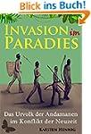 Invasion im Paradies: Das Urvolk der...
