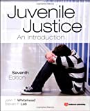 img - for Juvenile Justice, Seventh Edition: An Introduction book / textbook / text book