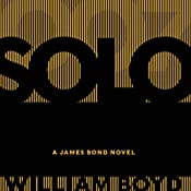 Solo: A James Bond Novel | [William Boyd]