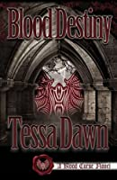 Blood Destiny (The Blood Curse Series, book 1)
