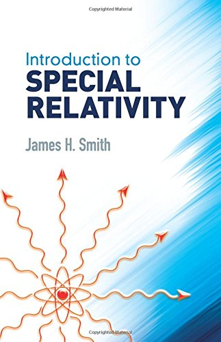 Yrata pdf download introduction to special relativity dover introduction to special relativity dover books on physics by james h smith fandeluxe