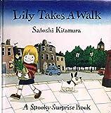 Lily Takes a Walk (Spooky Surprise Books) (021692037X) by Kitamura, Satoshi